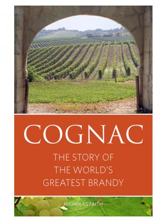 Cognac: The story of the  world's greatest brandy